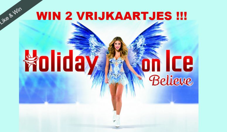Holiday on Ice BELIEVE + Winactie!